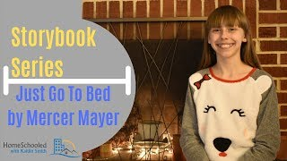 Story Book Series - Just Go To Bed by Mercer Mayer