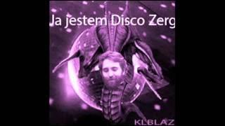 Maciej Makuła - Disco Zerg
