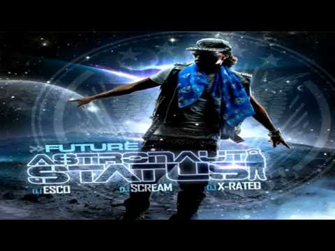 Future - Itchin (Astronaut Status)