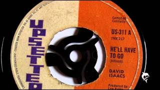 David Isaacs - He'll Have To Go (1969) Upsetter 311 A