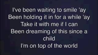 Repeat youtube video On Top Of The World - Imagine Dragons Lyrics