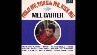 "Mel Carter - ""Hold Me, Thrill Me, Kiss Me"" - Original Stereo LP - HQ"