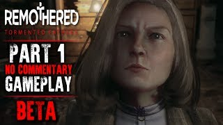 Remothered: Tormented Fathers - BETA Gameplay - Part 1