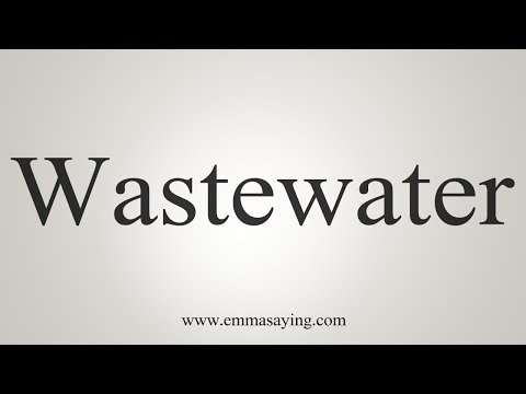 How To Pronounce Wastewater