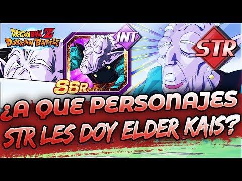¿A Qué Personajes Le Doy Elder Kais? [Versión STR] BZ Dokkan Battle En Español