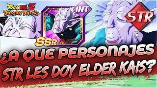 ¿A Qué Personajes Le Doy Elder Kais? [Versión STR] | DBZ Dokkan Battle En Español