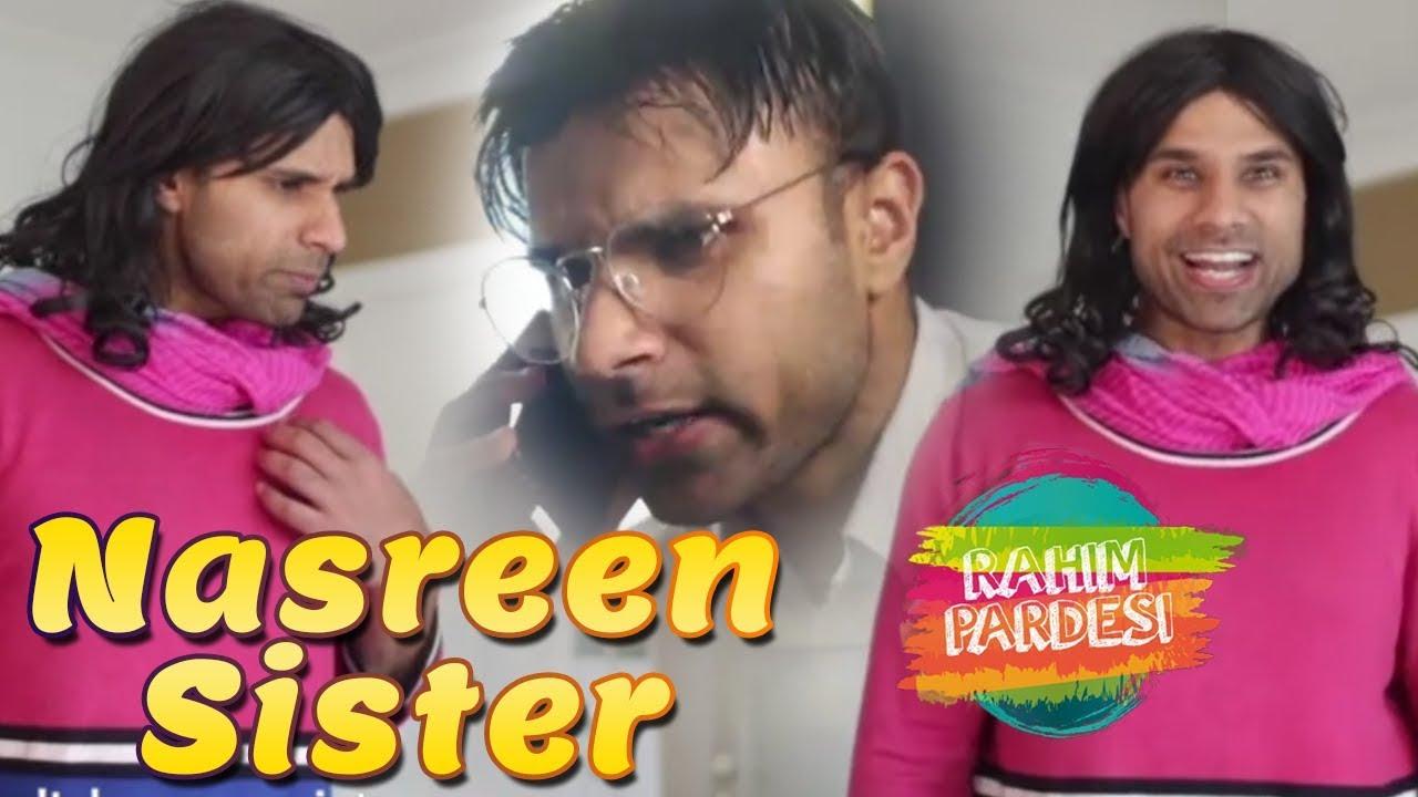 Nasreen Sister | Rahim Pardesi | Dramas Central