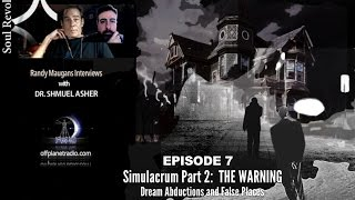 TriUnity Series with Dr. Shmuel Asher- Episode 7: Simulacrum-Part 2: THE WARNING