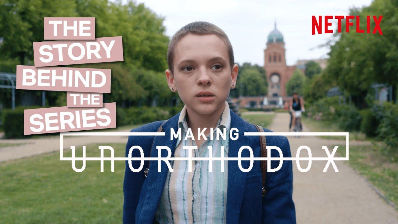 Download The Making Of Unorthodox | Netflix