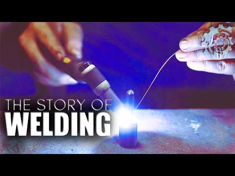 The Story of Welding