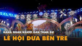 Hàng ngàn người dân tham dự lễ hội dừa Bến Tre