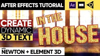 How To Create DYNAMIC 3D Text in AFTER EFFECTS using #NewtonAE & Element 3D