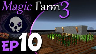 Mystcraft Food Farm | Magic Farm 3 Harvest | Ep.10