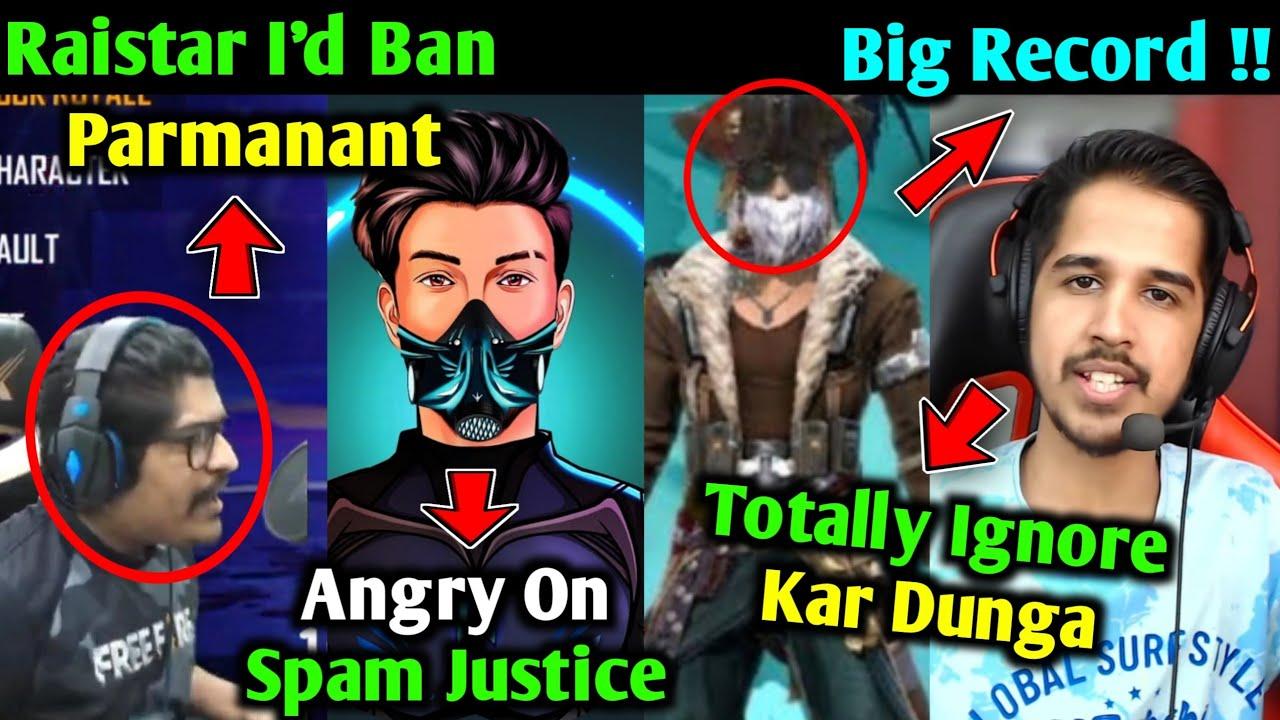 Raistar ID Ban? - Gyan Gaming | Skylord & AS Gaming Angry on Justice Spam | Total Gaming HUGE RECORD