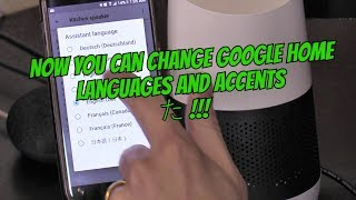 HOW TO CHANGE GOOGLE HOME LANGUAGES AND ACCENTS