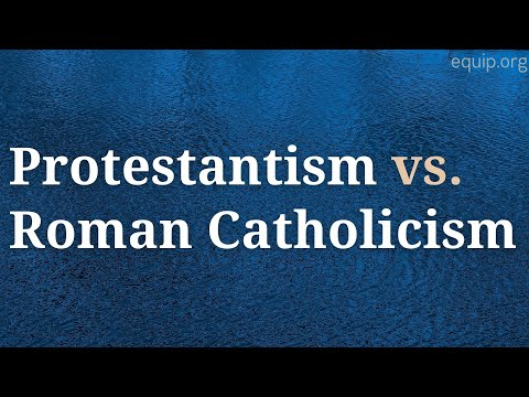 Protestantism vs. Roman Catholicism