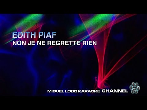 EDITH PIAF - NON JE REGRETT RIEM (French) - Karaoke Channel Miguel Lobo