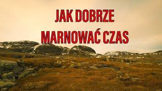JAK DOBRZE MARNOWAĆ CZAS - Norwegia 2019 cz.3