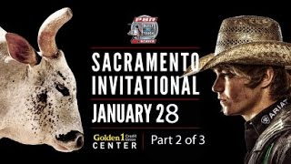 PBR Bull Riding 2017 ~ Part 2 of 3 ~ Golden 1 Center
