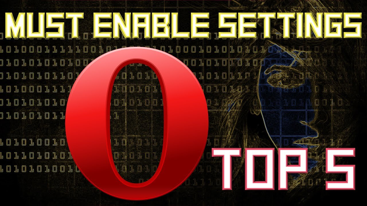 Top 5 Must Enable Settings to Get the Most Out of Opera Browser