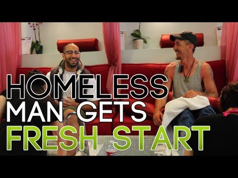 HOMELESS MAN GETS FRESH START!