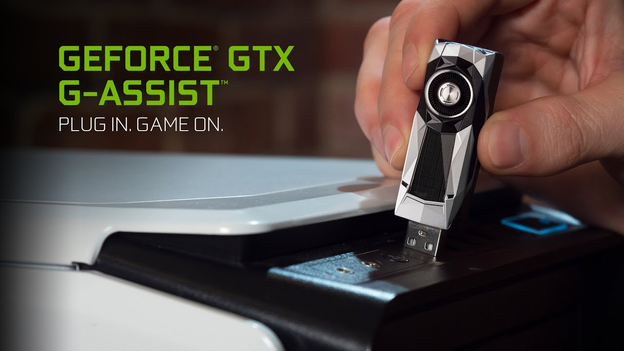 Introducing Geforce Gtx G Assist Youtube
