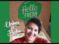 Unbox & Bake: Hello Fresh