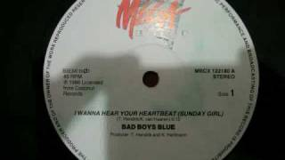 I Wanna Hear Your Heartbeat (maxi) - Bad Boys Blue 1986 euro disco