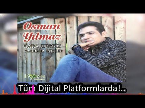 Osman Yılmaz - Xayin Felek - (Official Audıo)