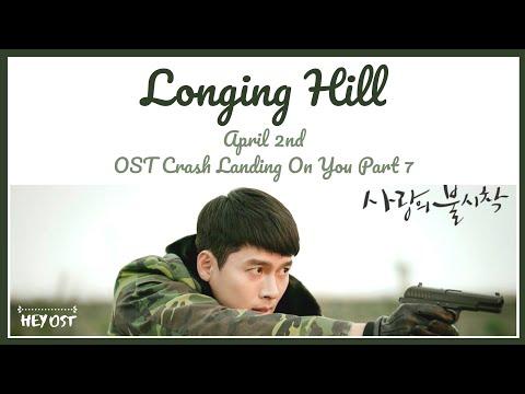 April 2nd (에이프릴 세컨드) - Longing Hill (그리움의 언덕) OST Crash Landing On You Part 7 | Lyrics