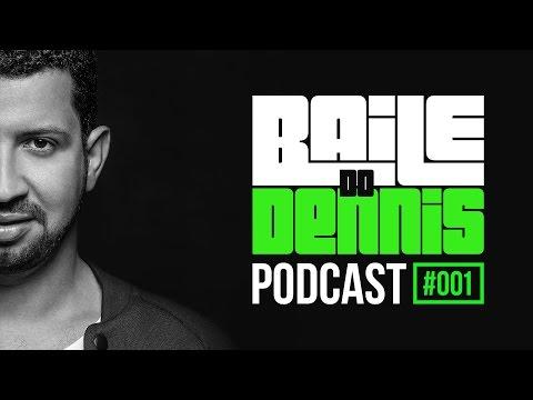 Baile do Dennis - Podcast #001