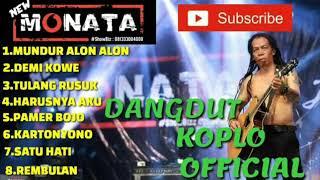 NEW MONATA terbaru 2019 || mp3 dangdut koplo || FULL ALBUM TERBAIK NEW MONATA