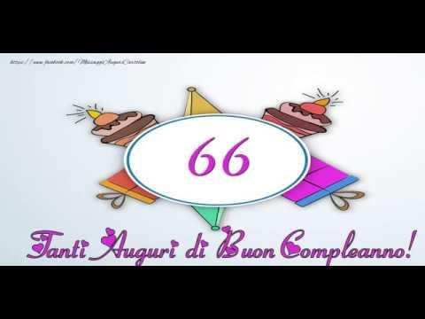 Auguri Di Buon Compleanno 90 Anni.Tanti Auguri 66 Anni Youtube