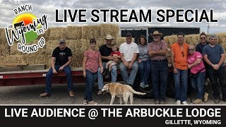 ranch-round-up-2019-live-stream-special-with-live-audience-from-the-arbuckle-lodge