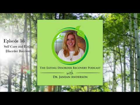 Self-Care and Eating Disorder Recovery | Episode 36