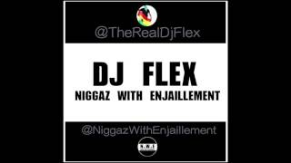 Dj Flex Niggaz With Enjaillement Afrobeat - Subscribe To My Channel.mp3