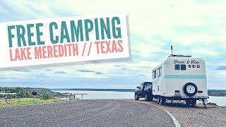 Free Camping at Lake Meredith, Texas  V...