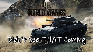 World of Tanks - Didn't See THAT Coming