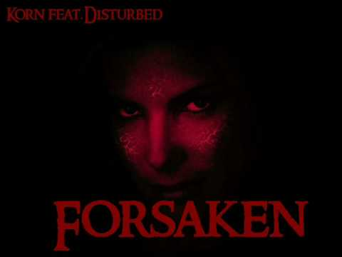 Disturbed feat.Korn-Forsaken