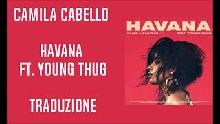 Download Lagu Camila Cabello - Havana Ft Young Thug (Traduzione) Mp3