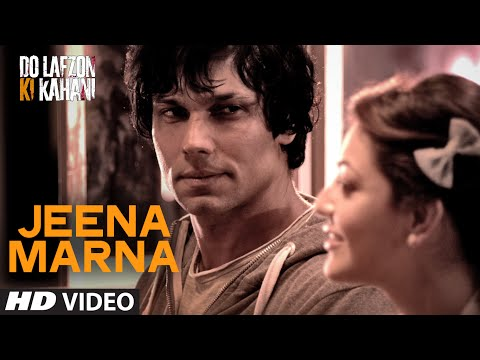 Thumbnail: Jeena Marna Video Song | Do Lafzon Ki Kahani | Randeep Hooda, Kajal Aggarwal | T-Series
