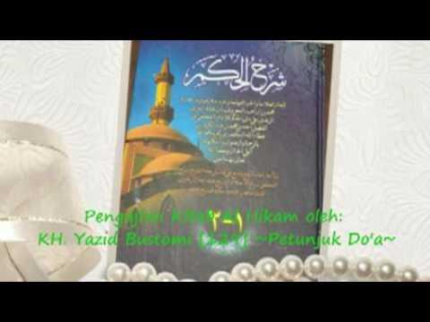 129. Petunjuk Do'a. Kajian Kitab Al-Hikam Oleh: 🎤 KH. YAZID BUSTHOMI