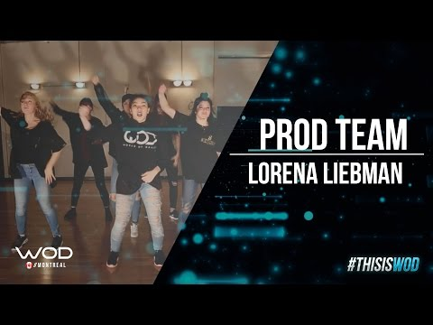 World of Dance Montreal | Prod Team | Choreography by Lorena Liebman