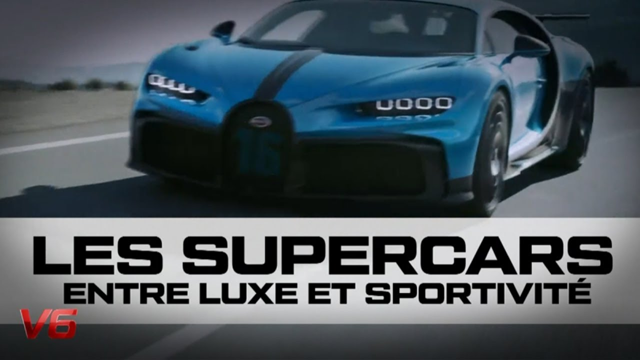 [Supercars] Entre luxe et sportivité