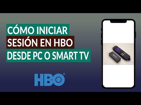 ¿Cómo Iniciar Sesión en HBO Desde la PC o SmartTV? - Guía Paso a Paso