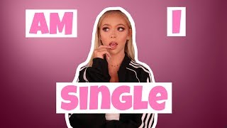 am I single...... | Jordyn Jones
