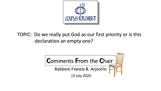 COMMENTS FROM THE CHAIR with Bro Bong Arjonillo - 13 July 2020