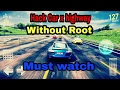 Hack car x highway game without root.. 💯 working..