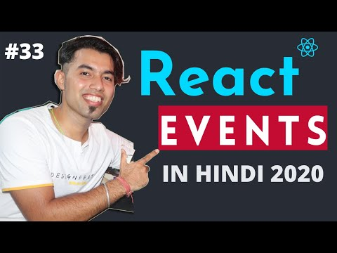 #33: Handling Events in ReactJS in Hindi in 2020 from YouTube · Duration:  22 minutes 9 seconds
