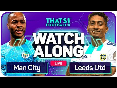 MAN CITY vs LEEDS UNITED With Mark GOLDBRIDGE Live